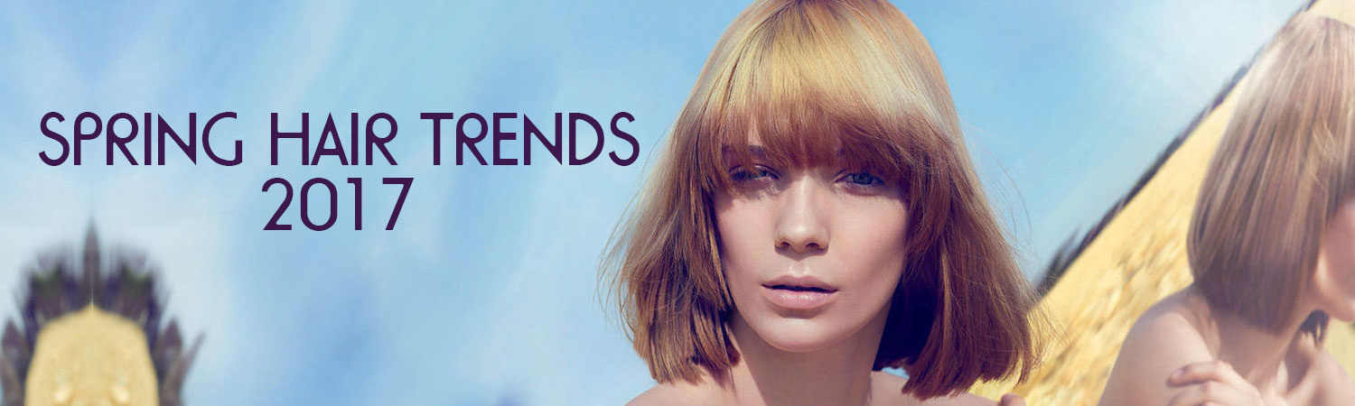 Spring-Hair-Trends-2017, Worcester hair & beauty salon